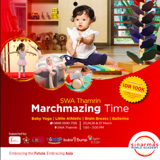 Marchmazing Time by Sinarmas World Academy Thamrin