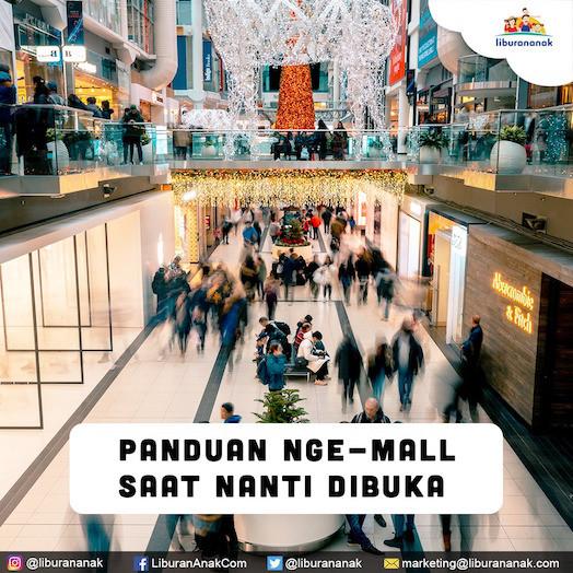 Panduan ke Mall pada saat sudah buka