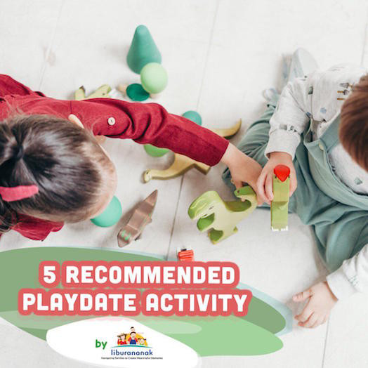5 Recommended Playdate Activity