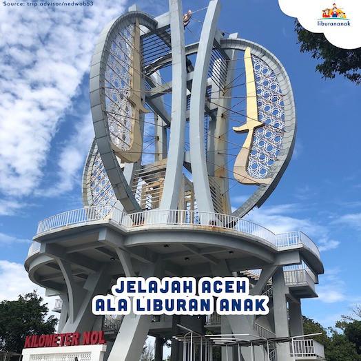 Jelajah Aceh ala Liburan Anak